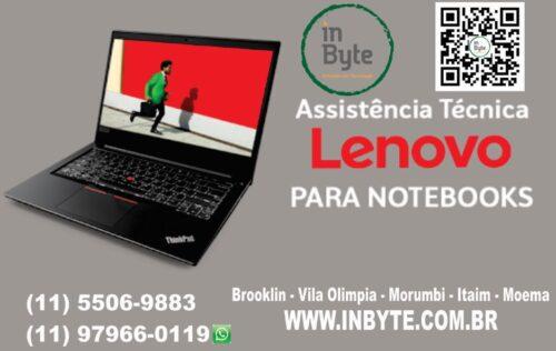 Assistência técnica lenovo, Reparo notebook Lenovo,  Reparo notebook, Conserto notebook, Dell, HP, Lenovo, manutenção, São Paulo, troca de tela